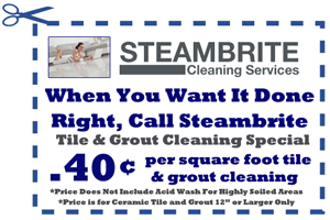 A tile and grout cleaning coupon - $.40 a square foot